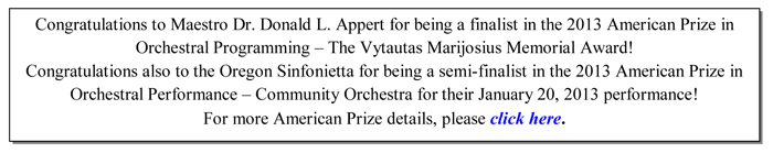 Congratulations to Maestro Dr. Donald L. Appert for being a finalist in the 2013 American Prize in Orchestral Programming
