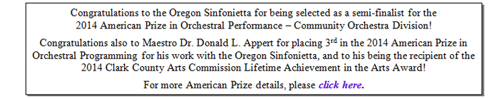 Congratulations to the Oregon Sinfonietta and also to Maestro Dr. Donald L. Appert