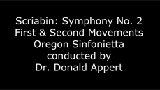 Scriabin Symphony No. 2 in C minor, Op. 29, Movements I & II